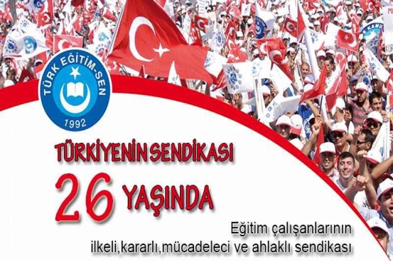 TÜRK EĞİTİM-SEN BAYRAĞI 26 YILDIR ŞANLA, ŞEREFLE DALGALANIYOR